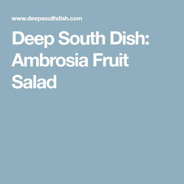 Deep South Dish: Ambrosia Fruit Salad