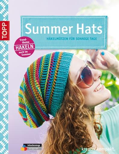 """Sommermützen häkeln: """"Summer Hats"""" - Neu ab Mai 2013!"""