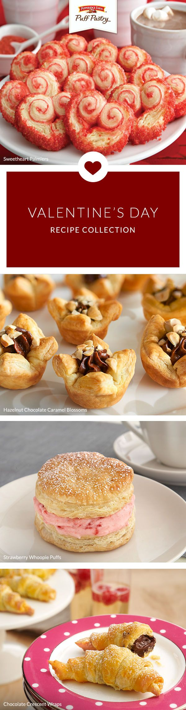 Pepperidge Farm Puff Pastry Valentine's Day Recipe Collection. Set the scene for romance by making your Valentine an impressive Puff Pastry treat. From beautiful Sweetheart Palmiers to irresistible Hazenut Chocolate Caramel Blossoms, show your true love how much you care with these dreamy desserts.