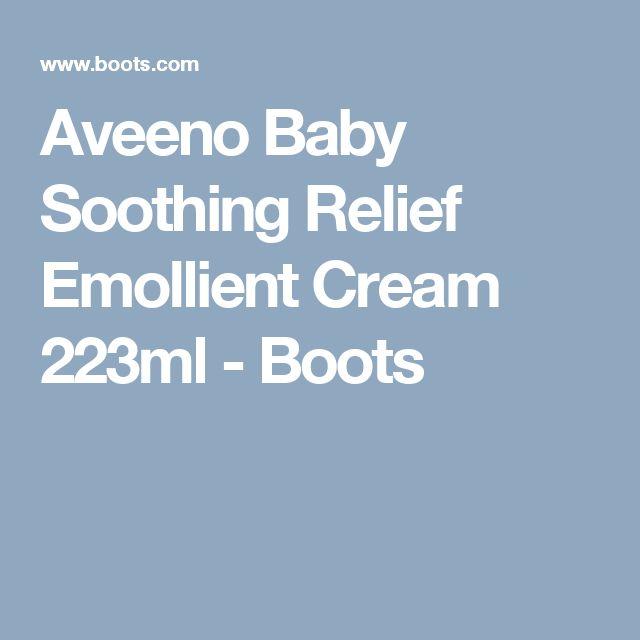 Aveeno Baby Soothing Relief Emollient Cream 223ml - Boots