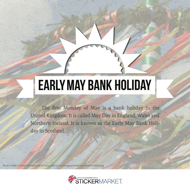 We, the StickerMarket family is taking a day-off to commerate Early May Bank Holiday!  #earlymaybank #holiday #summer #season #mayday #maypole #bankholiday #UK #England #Wales #NorthernIreland