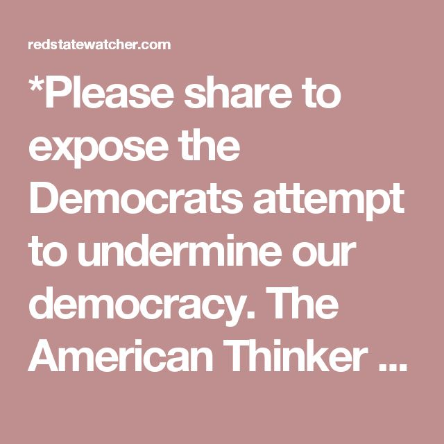 *Please share to expose the Democrats attempt to undermine our democracy.  The American Thinker blog just posted a thought provoking theory on why the Democrats are pursuing a recount in Wisconsin, Michigan and Pennsylvania. The idea is to place an asterisks on Donald Trump's presidency by denying him the 270 electoral college votes he needs to win. The deadline looming and some of these states up for recount would not make the deadline therefore leaving the US House and Senate to decide the…