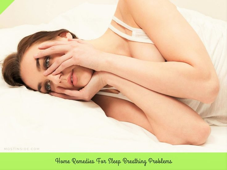 #HomeRemedies For #Sleep #Breathing Problems