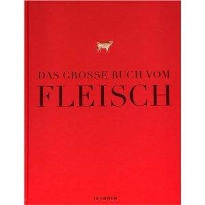 Das GroГџe Buch Vom Fleisch