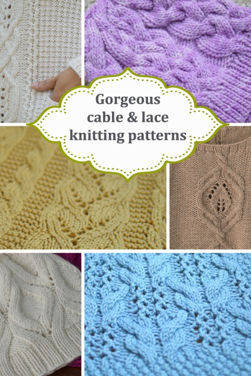 Beauty is in the Cables and Lace! Check out a great selection of knitting patterns for your next project!