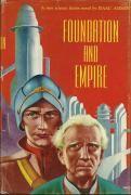 Isaac Asimov. Foundation and Empire (New York: Gnome Press, 1952)