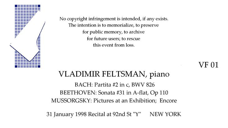 VLADIMIR FELTSMAN Recital  31 January 1998   92nd St Y   NEW YORK