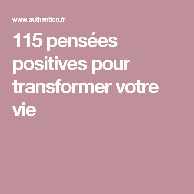 115 pensées positives pour transformer votre vie