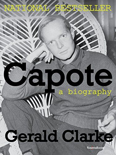Capote: A Biography (Books Into Film), 2014 The New York Times Best Sellers Nonfiction winner, Gerald Clarke #NYTime #GoodReads #Books