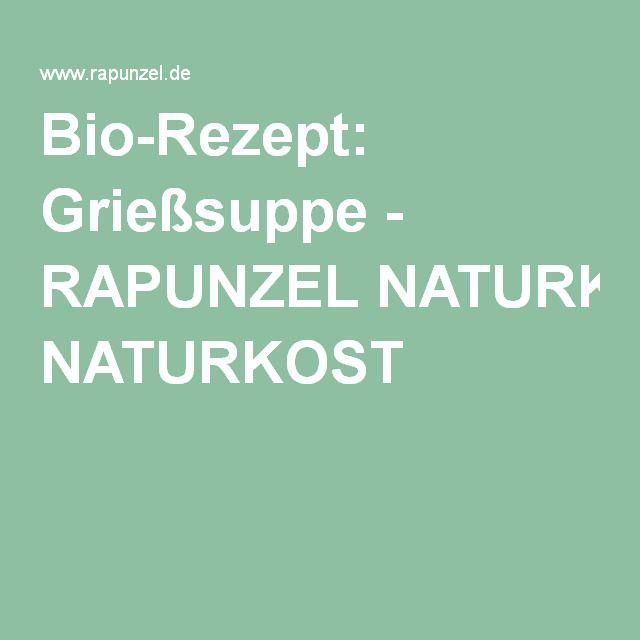 Bio-Rezept: Grießsuppe - RAPUNZEL NATURKOST