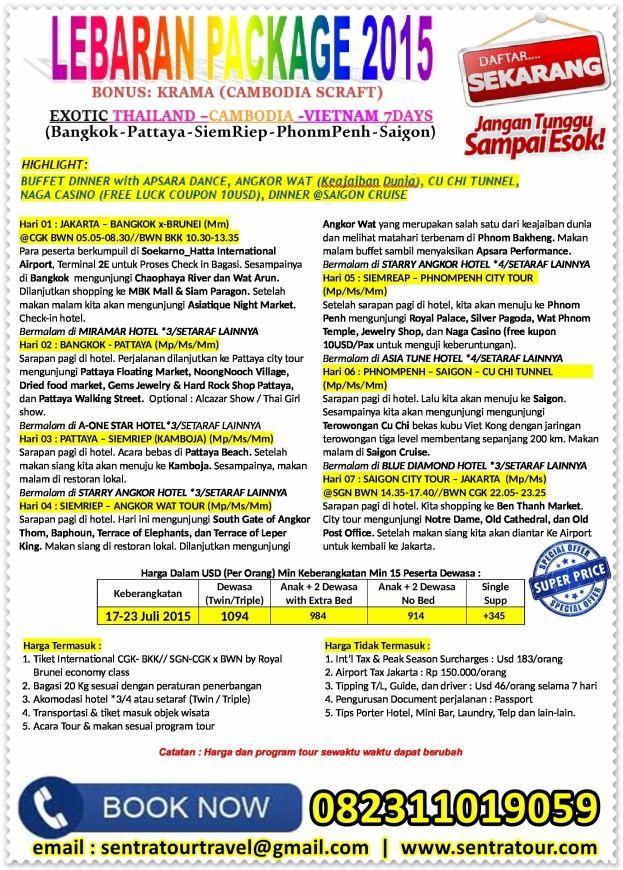 Paket Tour Lebaran 7D BANGKOK PATTAYA KAMBOJA SAIGON BY BI 17 JUL 2015  |  Call : 082311019059  |  Email : sentratourtravel@gmail.com  |  WWW.SENTRATOUR.COM  #PaketTourMurah #TourMurahLebaran #TourLebaranBangkok #TourBangkokMurah