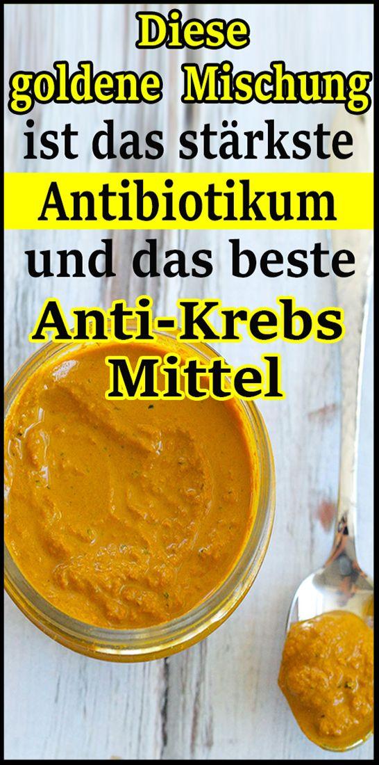 Diese goldene Mischung ist das stärkste Antibiotikum und das beste Anti-Krebs-Mittel