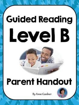 Guided Reading Meets the Common Core: Parent Handout for Guided Reading Level B