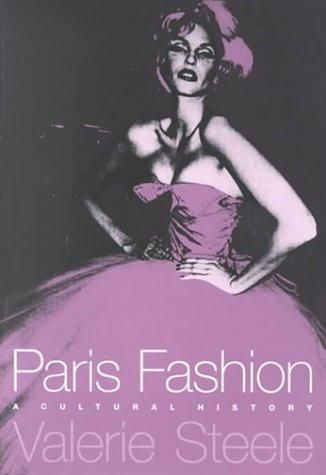 Paris Fashion by Valerie Steele