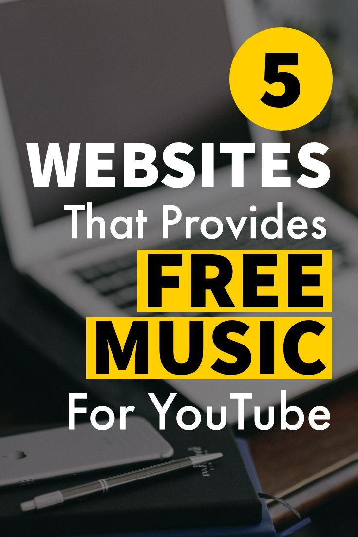 Check Out 5 Websites That Provide Free Music For Youtube Videos These Websites Offer Non Copyrigh Youtube Channel Ideas Video Marketing Youtube Music Websites