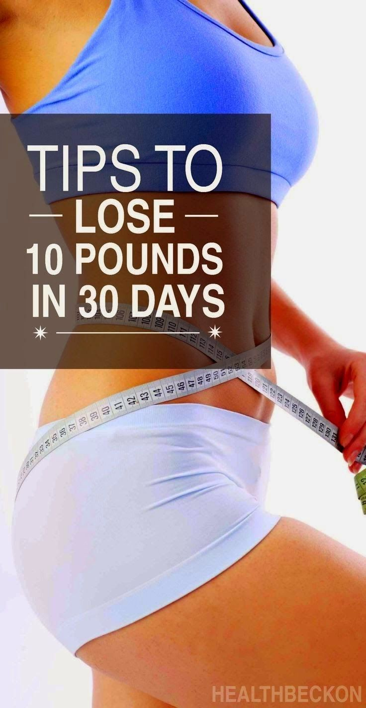 Tips To Lose 10 Pounds In 30 Days