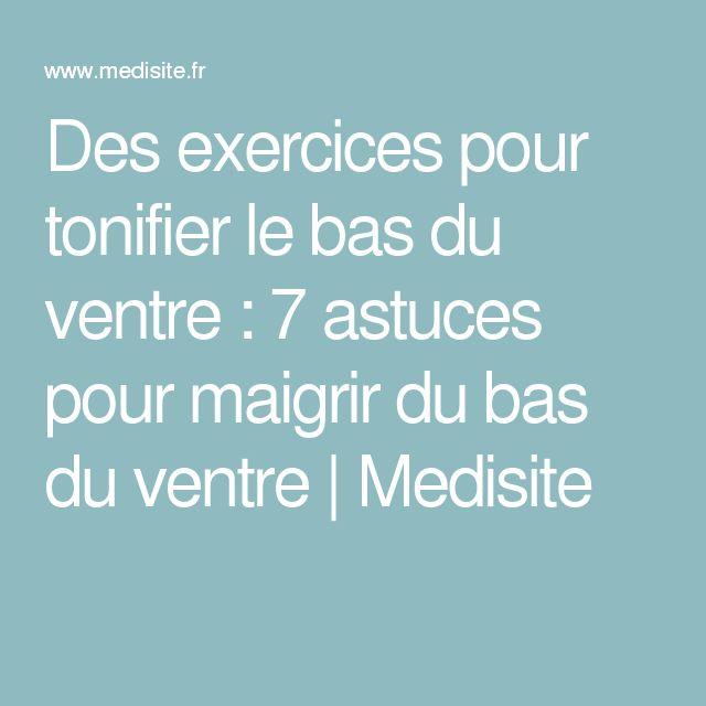 Des exercices pour tonifier le bas du ventre : 7 astuces pour maigrir du bas du ventre | Medisite