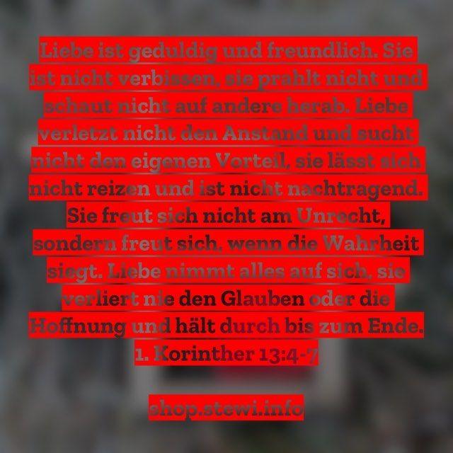 Liebe Geduld Freundlich Liebevoll Ansehen Anstandig Wahrheit Durchhalten Dranbleiben Kampfen Korinther Paulus Jesus Gott Heiligergeist Stewi Bi I 2020
