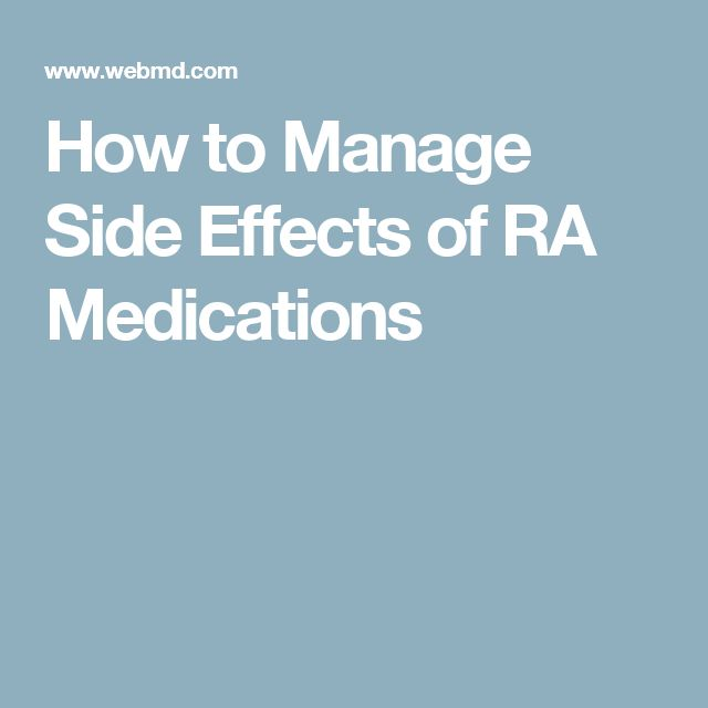 How to Manage Side Effects of RA Medications