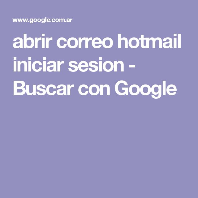 abrir correo hotmail iniciar sesion - Buscar con Google