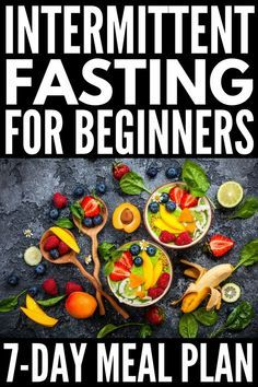 7-Day Intermittent Fasting Meal Plan for Beginners | Whether you follow a 12/12,...