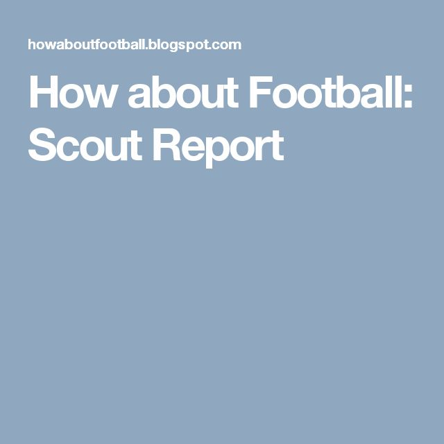 How about Football: Scout Report