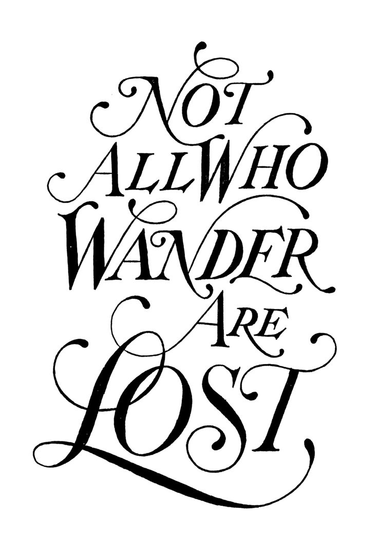 Not All Who Wander Are Lost JRR Tolkien Quote Drew