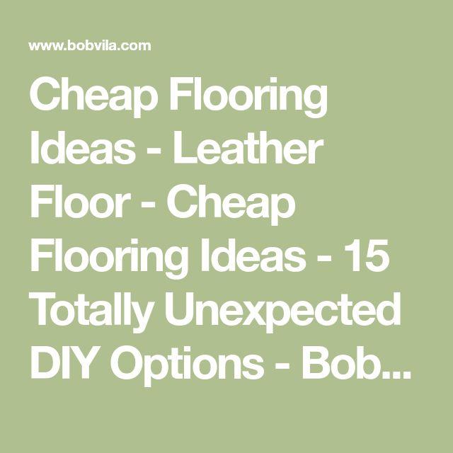 Best 25+ Cheap Flooring Ideas Ideas On Pinterest