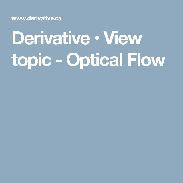 Derivative • View topic - Optical Flow