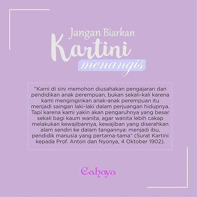 Sahabat muslimah, Perjuangan Kartini nampaknya telah ditafsirkan melampaui batas oleh kaum perempuan saat ini. Karena itu, hendaknya mereka meredefinisikan kesetaraan dan keadilan gender yang dikehendaki.  Jangan sampai mematikan nurani perempuan sebagai sosok lemah-lembut, penuh kasih dan manusiawi.  Kita tidak ingin mendengar lagi perempuan-perempuan (cantik) menjadi ikon para kriminalis. . . Sejatinya, yang diperjuangkan Kartini adalah agar perempuan tidak didiskriminasi dalam menuntut…