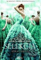 Books Freaks: Kiera Cass ~ Selekcia (Selekcia #1)