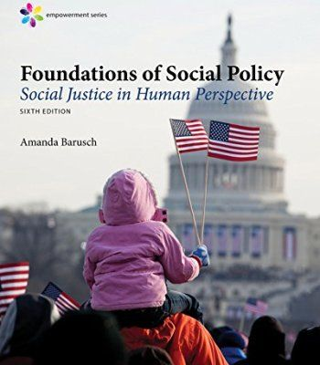 Empowerment Series: Foundations of Social Policy: Social Justice in Human Perspective PDF