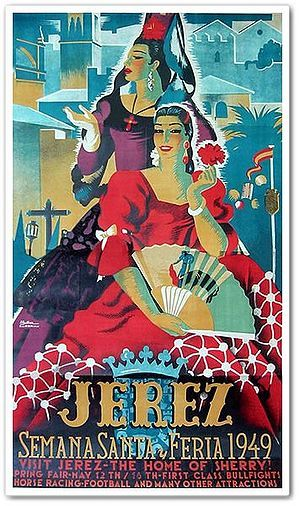 """Poster announcing the 1949 Feria in Jerez. Note the text in English at the bottom, casting Jerez as """"the home of sherry"""" and particularly """"first class bullfights"""" which were often promoted during the Franco period."""