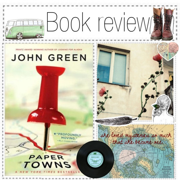 """Book Review: Paper Towns - John Green"" by the-hipster-tip-sisters ❤ liked on Polyvore"