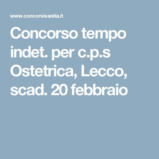 Concorso tempo indet. per c.p.s Ostetrica, Lecco, scad. 20 febbraio