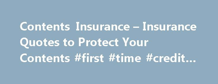 Contents Insurance – Insurance Quotes to Protect Your Contents #first #time #credit #card http://insurance.remmont.com/contents-insurance-insurance-quotes-to-protect-your-contents-first-time-credit-card/  #content insurance # Contents Insurance Having your personal possessions in your home damaged, lost or stolen is never a great feeling. You can feel better protected with GIO Contents Insurance, whether you are the owner of a house or a renter looking for personal contents cover. GIO covers…