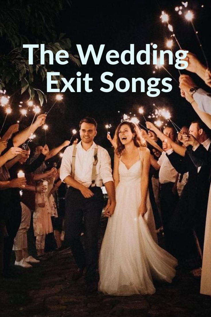 Top Tips When Choosing The Wedding Exit Songs Wedding