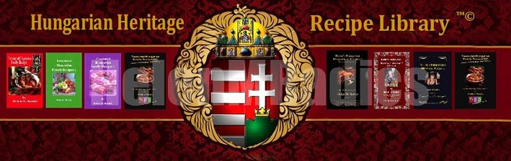Treasured Hungarian Family Recipes® The Secret of Hungarian Cooking® shares another company logo, which is the collective logo of Helen M. Radics' Hungarian Heritage Recipe Library™ - Visit website http://besthungarianrecipes.sharepoint.com
