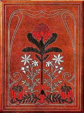 Waratah Bookbinding (Waratah, Flannel Flower, Sturt's Desert Pea) from R.T.Baker (1915) 'The Australian Flora in Applied Art, Part 1, The Waratah' via ANBG.