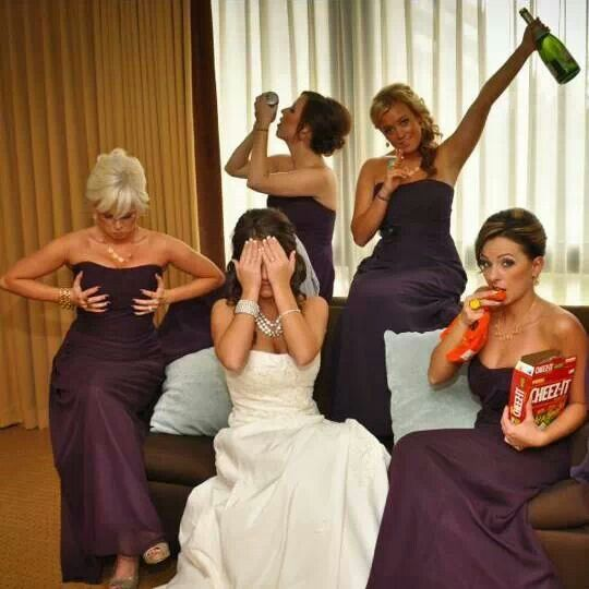 This will be taken when I ever get married... The Bride's face is my go to when taking funny pictures with my best friends