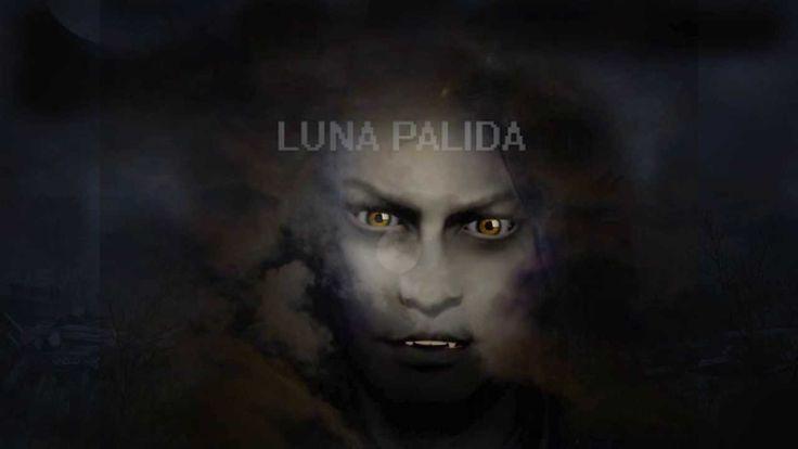 """CREEPYPASTA """"Luna Palida"""" versión 2"""