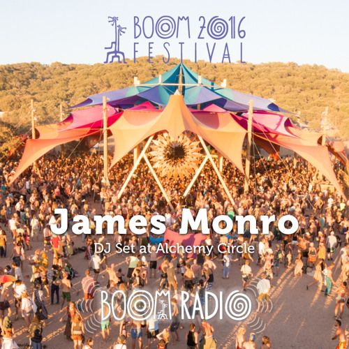 James Monro - DJ Set at the Alchemy Circle - Boom Festival 2016