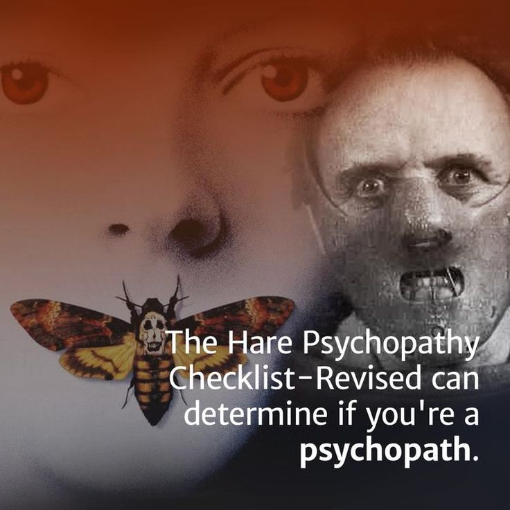 The Hare Psychopathy Checklist-Revised Will Tell You If You're A Psychopath (Maybe)