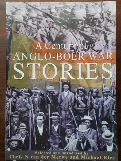 A Century of ANGLO-BOER WAR STORIES