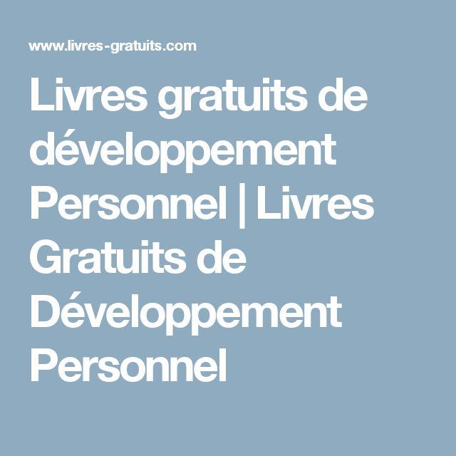 Livres gratuits de développement Personnel | Livres Gratuits de Développement Personnel