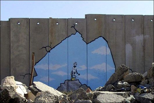"""-BANKSY  """"...there were also the infamous trompe d'oeil images adorning the Israel-Palestinian wall. Among the images was one that projected the illusion that a giant hole had been blasted through the wall, offering a glorious glimpse of sunlight. Naturally, the images, with their iconic evocations of freedom, intended to illustrate the stark disparity between the humiliating ghettoization of the Palestinians and true, humanizing happiness."""""""