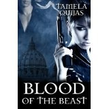 Blood of the Beast (The Blood Chronicles) (Kindle Edition)By Tamela Quijas