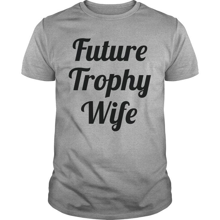 Future Trophy Wife 5 Coolest T Shirt : shirt quotesd, shirts with sayings, shirt diy, gift shirt ideas #Wrestlemania, #ACMs, Madison Bumgarner, Fernando Rodney, #60Minutes, #FAMUMotown, #Dbacks, Derrick Rose, Ecuador, Lexi Thompson