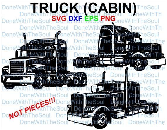 Truck Cabin Tractor Trailer Semi Trailer Svg Sleeper Etsy In 2020 Semi Trailer Tractor Trailers Trucks