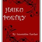 This Haiku Poetry product includes a brief history and structure of Haiku poems, a worksheet that will allow your students to be able to identify t...